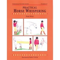 "Book ""Practical Horse Whispering"" by Perry Wood"